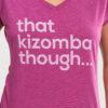 Womens-T-shirt-V-Neck-That-Kizomba-Though-Heather-Rasberry-2165