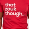 Mens-T-shirt-That-Zouk-Though-Red-5613-Part1