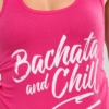 Womens-Tank-Top-Bachata-and-Chill-Raspberry-Pink-0815